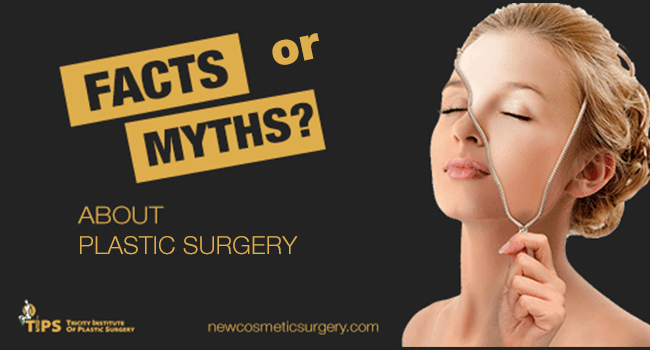 Myths and Facts about plastic surgery in India